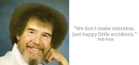 bob-ross-quote-happy-little-accidents